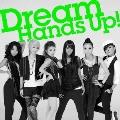 Hands Up! [CD+DVD]