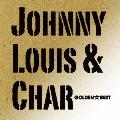 ゴールデン☆ベスト Johnny, Louis & Char