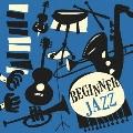 ビギナー ジャズ