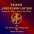 ヴィーナス・ジャズ・ピアノ・ラウンジ