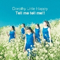 Tell me tell me!! [CD+DVD]