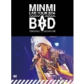 MINMI LIVE TOUR 2014 BAD