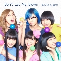 Don't Let Me Down [CD+DVD]<初回限定盤>