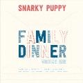 Family Dinner Vol.1 [CD+DVD]