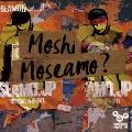 Moshi Moseamo? [CD+DVD]<初回限定盤>