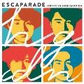 エスカパレード [CD+DVD]<初回盤>