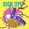 KICK UP!! E.P. [CD+DVD]<初回限定盤>