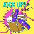 KICK UP!! E.P. [CD+DVD]<初回限定盤>