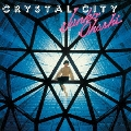 CRYSTAL CITY<生産限定低価格盤>