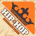 WHAT'S UP? HIP★HOP GREATEST HITS!