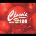 クラシック ベスト ヒットMORE100