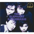 the elephant kashimashi 25th anniversary great album deluxe edition series 1 「THE ELEPHANT KASHIMASHI」deluxe edition<完全生産限定盤>