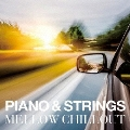 PIANO & STRINGS MELLOW CHILLOUT
