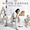 WHITE CANVAS [CD+DVD+写真集]<初回生産限定盤>