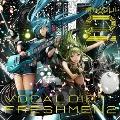 ボカ☆フレ!2 -VOCALOID FRESHMEN2- [CD+DVD]