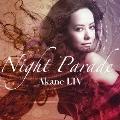 NIGHT PARADE [CD+DVD]<初回限定盤>