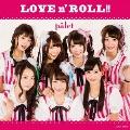 LOVE n' ROLL!!