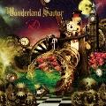 Wonderland Savior [CD+DVD]<限定盤A-TYPE>