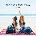 SEA SAND SUNNYDAY<通常盤>
