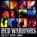 RED WARRIORS BEST 1999-2003