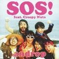 SOS! feat. Creepy Nuts<通常盤>