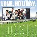 LOVE, HOLIDAY. [CD+DVD]<初回限定盤>