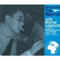 ミシェル・ルグラン世界音楽旅行