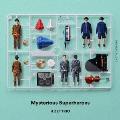 Mysterious Superheroes (DYNAMIC FLIGHT盤)