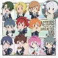 TVアニメ ACTORS -Songs Connection- キャラクターソングアルバム