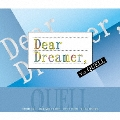『Dear Dreamer,』 ver.QUELL