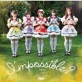 I'mpossible? [CD+DVD]<初回限定盤>