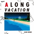 A LONG VACATION 40th Anniversary Edition