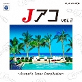Jアコvol.2~Acoustic Cover Compilation~