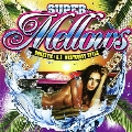 SUPER Mellows / DOMESTIC / U.S. WESTCOAST STYLE