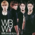 Wanna Be With You<通常盤>