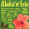 Aloha'n'Irie ~HAWAII TAKE ME PARADISE~