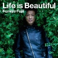 Life is Beautiful [CD+Blu-spec CD]<期間生産限定盤>
