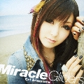 Miracle Gliders [CD+DVD]<初回限定盤>