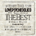LOVE PSYCHEDELICO 15th ANNIVERSARY TOUR -THE BEST- LIVE<通常盤>