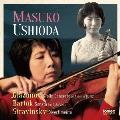 グラズノフ:ヴァイオリン協奏曲 バルトーク:無伴奏ヴァイオリン・ソナタ ストラヴィンスキー:ディヴェルティメント