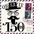 Oh,Satie! ~150th Anniversary~