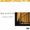 bay area kids