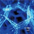 CORD [CD+DVD]<初回生産限定盤>