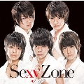 Sexy Zone [CD+DVD]<初回限定盤A>