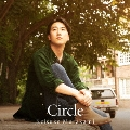 Circle [CD+DVD]<初回限定盤>