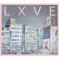 LXVE -業放草- DELUXE EDITION
