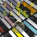 VIBRA-ELUFA -上野信一 ヴィブラフォンリサイタル-