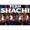TEAM SHACHI [CD+2Blu-ray Disc+LIVE PHOTO BOOK]<マジ感謝盤(完全生産限定盤)>