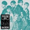 44RAIDERS [CD+DVD]