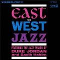 イースト・アンド・ウェスト・ジャズ<完全限定生産盤>